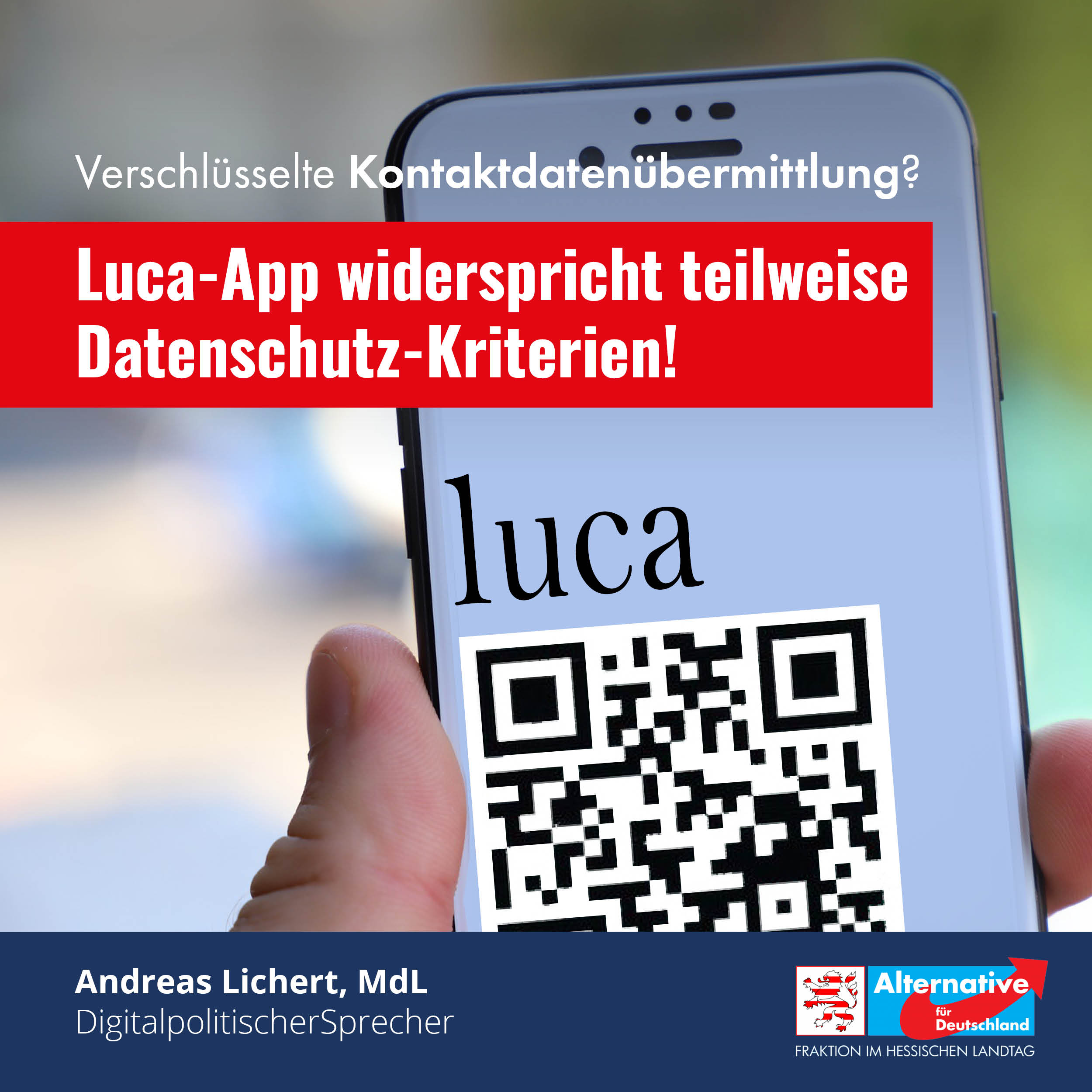 You are currently viewing Luca App: Keine Eingriffe in die digitale Selbstbestimmung!