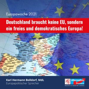 Read more about the article Europawoche 2021: Fehlentwicklungen und Reformbedarf der EU offen ansprechen