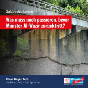 """Read more about the article Salzbachtalbrücke: """"Was muss noch passieren, bevor Minister Al-Wazir zurücktritt?"""""""