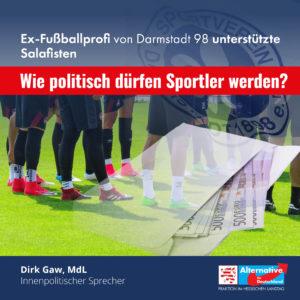 Read more about the article Ex-Fußballprofi von Darmstadt 98 unterstützte Salafisten. Wie politisch dürfen Sportler werden?
