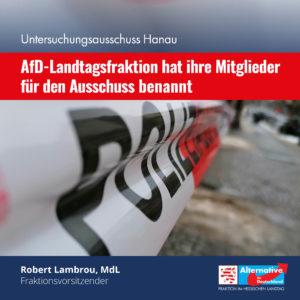"""Read more about the article AfD-Landtagsfraktion hat ihre Mitglieder für den """"Untersuchungsausschuss Hanau"""" benannt"""