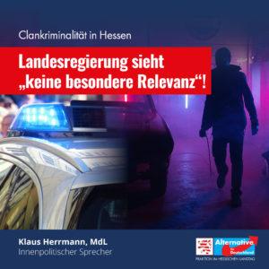 """Read more about the article Clankriminalität in Hessen: Regierung sieht """"keine besondere Relevanz"""""""