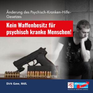 Read more about the article Kein Waffenbesitz für psychisch kranke Menschen
