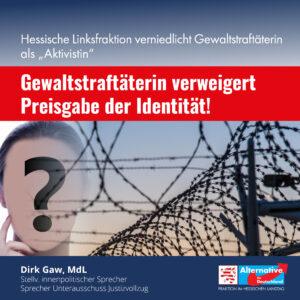 """Read more about the article Hessische Linksfraktion bezeichnet inhaftierte Gewaltstraftäterin verniedlichend als """"Aktivistin"""""""